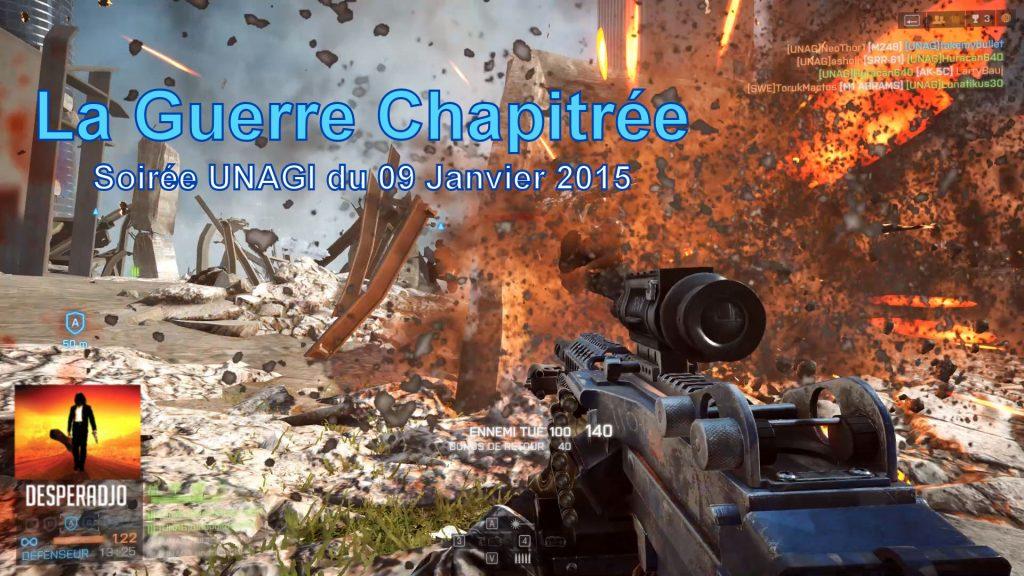 La Guerre Chapitrée - Soirée UNAGI du 09 Janvier 2015